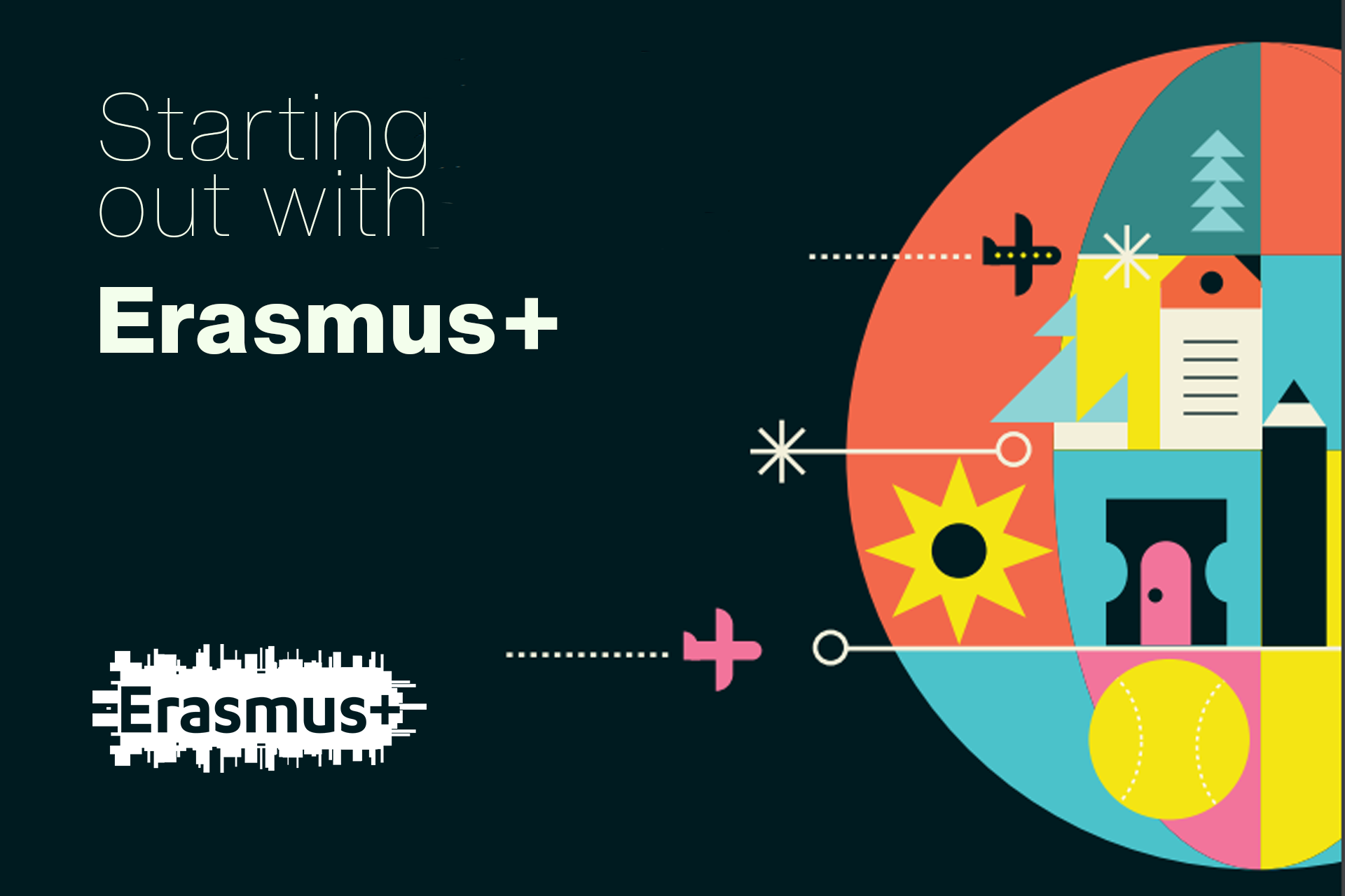 Starting Out With Erasmus+ Guide